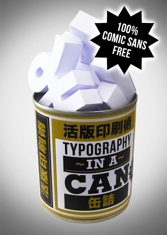 Typography in a Can